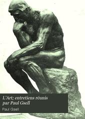 L'Art; entretiens réunis par Paul Gsell