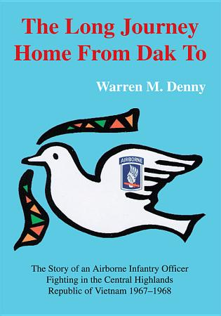 The Long Journey Home from Dak To PDF