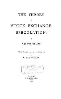 The Theory of Stock Exchange Speculation