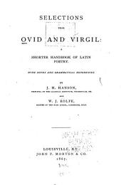 Selections from Ovid and Virgil: a Shorter Handbook of Latin Poetry: With Notes and Grammatical References