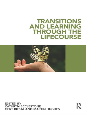Transitions and Learning through the Lifecourse