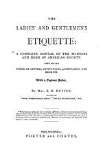 The Ladies  and Gentlemen s Etiquette PDF