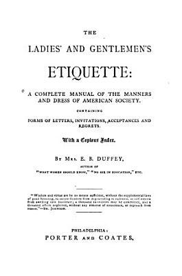 The Ladies  and Gentlemen s Etiquette