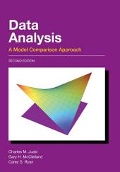 Data Analysis: A Model Comparison Approach, Second Edition, Edition 2