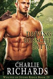 Driving Borscht Batty