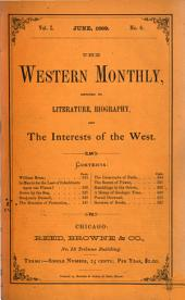 The Western Monthly: Volume 1