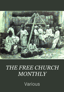 THE FREE CHURCH MONTHLY PDF