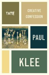 Creative Confession - Paul Klee