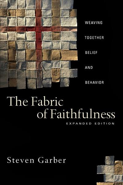 Download The Fabric of Faithfulness Book
