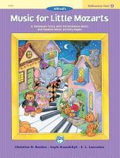 Music for Little Mozarts: Halloween Fun Book 4