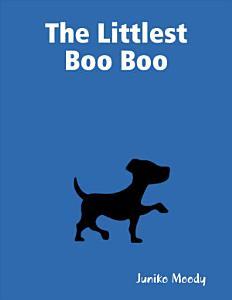 The Littlest Boo Boo Book