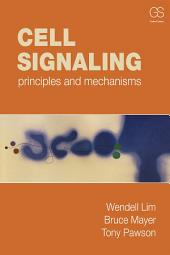 Cell Signaling: principles and mechanisms
