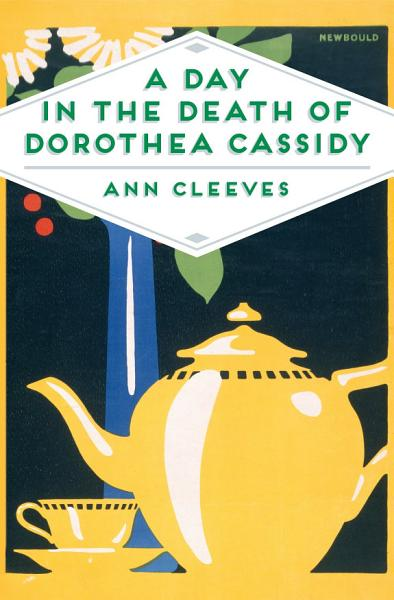 Download A Day in the Death of Dorothea Cassidy Book