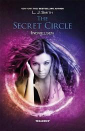 Secret Circle #1: Indvielesen
