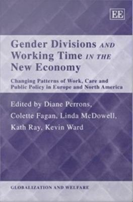 Gender Divisions and Working Time in the New Economy