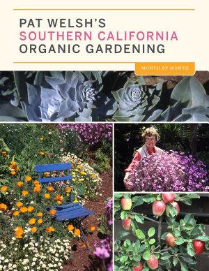 Pat Welsh s Southern California Organic Gardening PDF