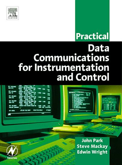 Practical Data Communications for Instrumentation and Control PDF