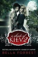 A Shade of Kiev 2