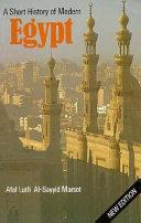 A Short History of Modern Egypt