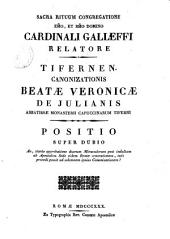 Tifernen. canonizationis Beatæ Veronicæ de Julianis ... Positio super dubio, etc