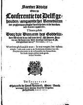 Naerder advijs over de conferentie tot Delff gehouden, aengaende het remedieren der yeghenwoordige swaricheden in de kercken deser landen opgheresen: Volume 1