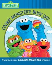 Cookie Monster's Busy Day (Sesame Street Series)