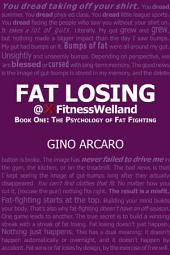 Fat Losing: The psychology of fat fighting