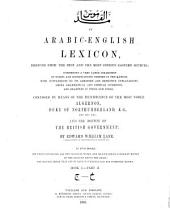 An Arabic-English Lexicon: Derived from the Best and the Most Copious Eastern Sources ...