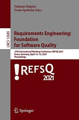 Requirements Engineering  Foundation for Software Quality