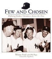 Few and Chosen Yankees: Defining Yankee Greatness Across the Eras
