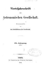 Vierteljahrschrift der Astronomischen Gesellschaft: Bände 9-10