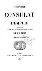 Histoire du consulat et de l'empire: faisant suite à l'Histoire de la Révolution française, Volume17