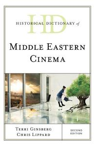 Historical Dictionary of Middle Eastern Cinema PDF