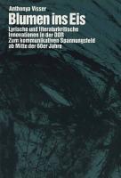Blumen ins Eis  Lyrische und literaturkritische Innovationen in der DDR PDF