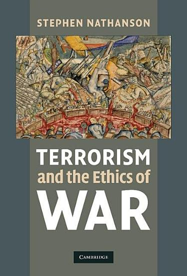 Terrorism and the Ethics of War PDF