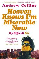 Heaven Knows I m Miserable Now PDF