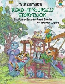 Little Critter s Read it yourself Storybook Book