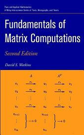 Fundamentals of Matrix Computations: Edition 2