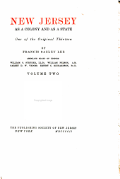 New Jersey as a Colony and as a State: One of the Original Thirteen, Volume 2