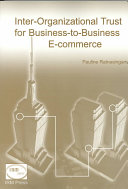 Inter-organizational Trust for Business to Business E-commerce