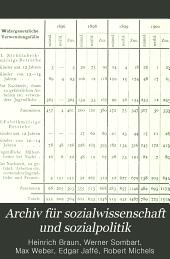 Archiv für Sozialwissenschaft und Sozialpolitik: Band 17