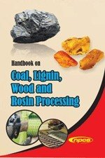 Handbook on Coal, Lignin, Wood and Rosin Processing
