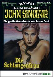 John Sinclair - Folge 0956: Die Schlangenfrau (1. Teil)