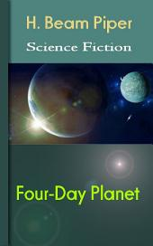 Four-Day Planet: Science Fiction Stories