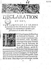 Déclaration dv Roy (du 6 janvier) par laqvelle la séance du parlement de Paris est transférée en la ville de Montargis, avec interdiction de s'assembler ny de faire aucun acte de justice dans Paris