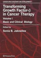 Transforming Growth Factor Beta in Cancer Therapy  Volume I PDF
