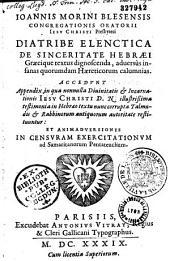 Joannis Morini,... Diatribe elenctica de sinceritate hebraei, graecique textus dignoscenda adversus insanas quorumdam haereticorum calumnias ...