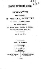 Explication des ouvrages de peinture, sculpture, gravure, lithographie et architecture des artistes vivants, étrangers et français, exposés au Palais des beaux-arts ... le l5 mai 1855 ...