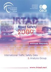IRTAD Road Safety Annual Report 2009