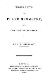 Elements of Plane Geometry: For the Use of Schools